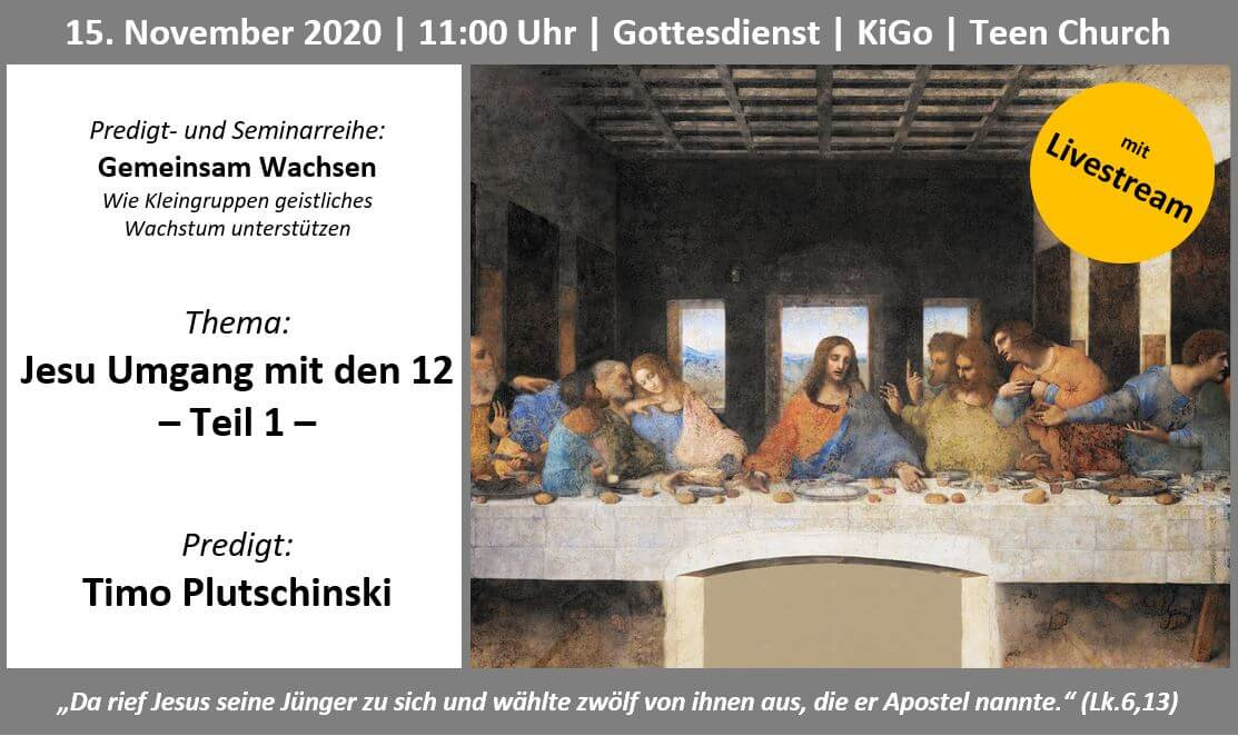 Themenbild Jesu Umgang mit den 12 - Teil 1 am 15.11.2020